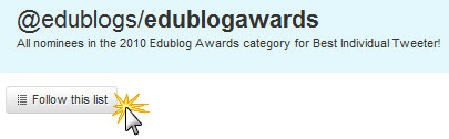 Check out the Edublog Awards Best Individual Tweeter list