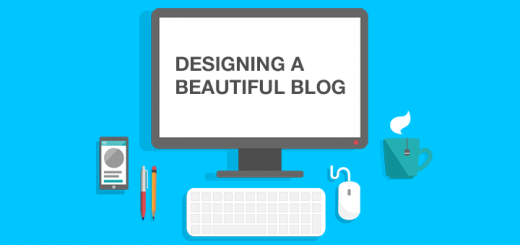 Designing a Beautiful Blog